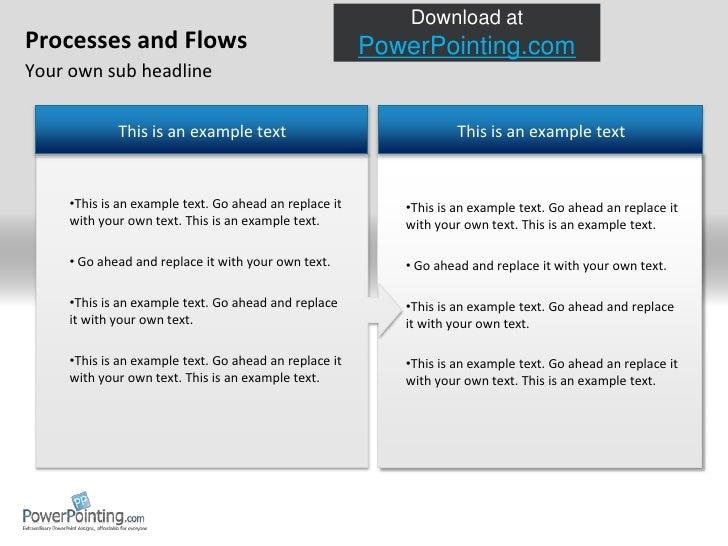 ProcessesandFlows Your own sub headline This is an example text This is an example text This is an example text. Go ahead ...