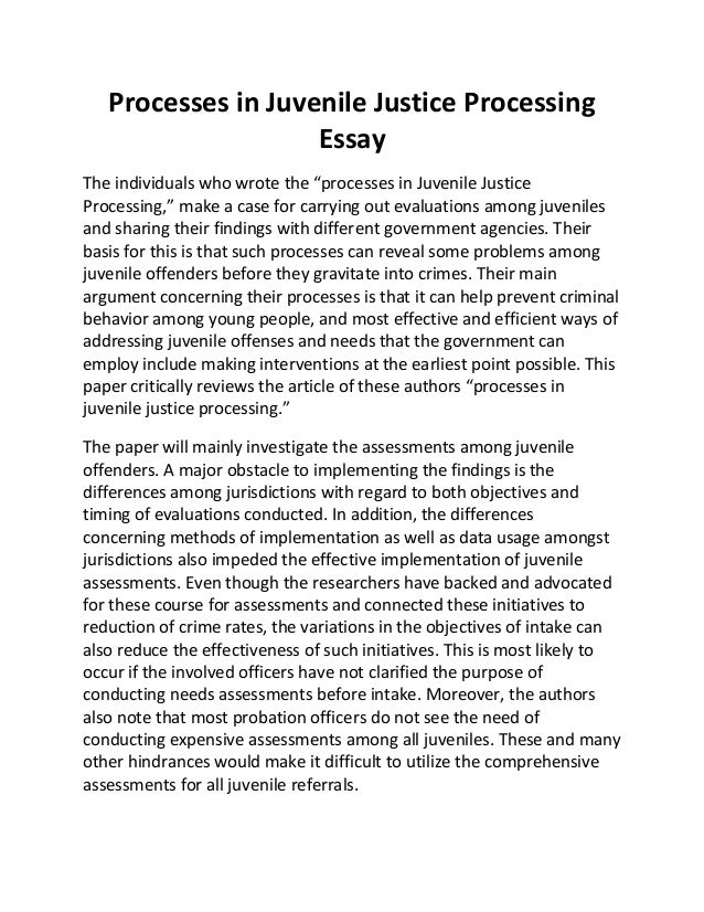 juvenile justice term paper The juvenile justice system is defined as that sociolegal process having responsibility and authority for public reaction to current juvenile delinquency and deterrence of future juvenile delinquency, including within that process the public and private agents, agencies, laws, rules, and policies having to do wit, research paper.