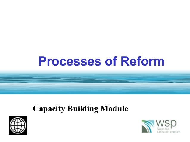 1 Processes of Reform Capacity Building Module
