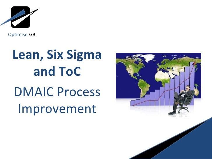 Lean, Six Sigma, ToC using DMAIC - Define phase