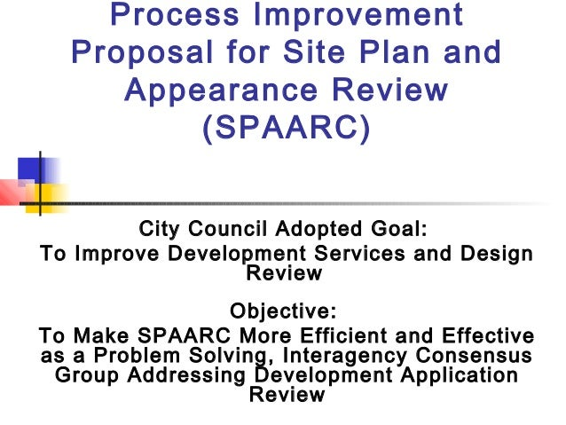 a proposal for process improvement Writing a convincing proposal can make the difference between your voice being   proposal for process improvement proposal for server.