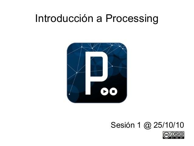 Taller de Processing Sesion 1 @ 25-10-10