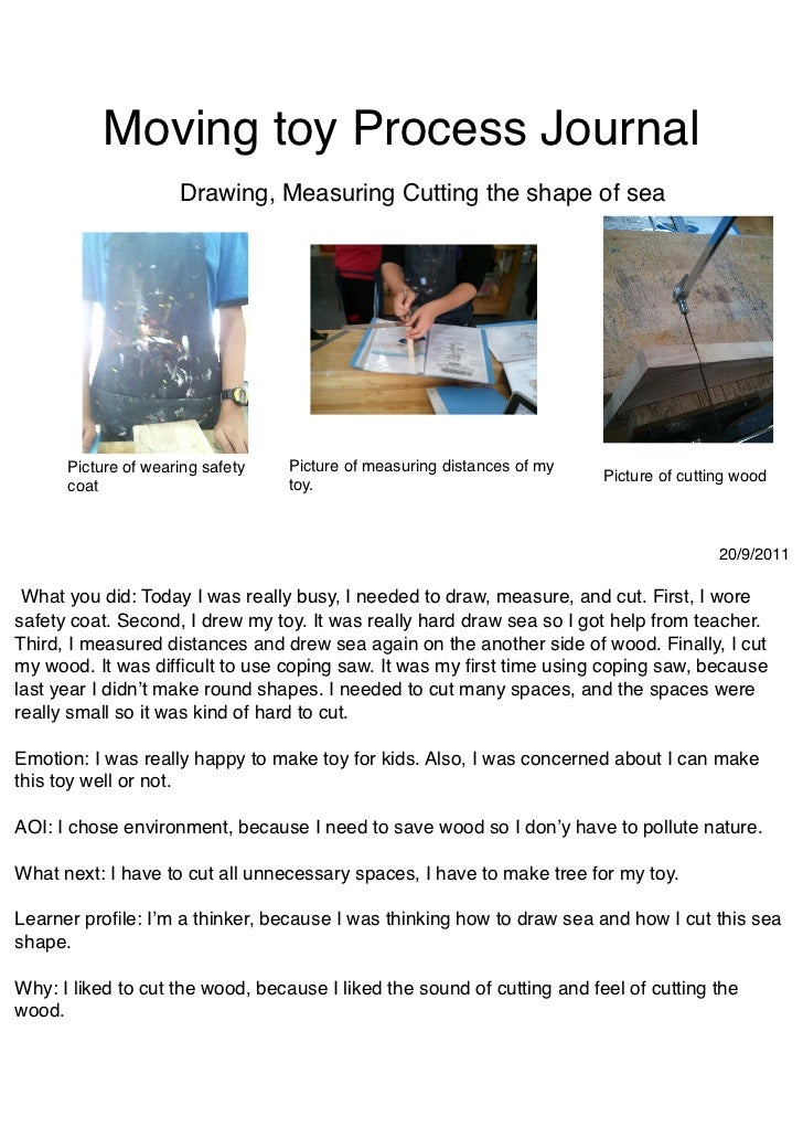Moving toy Process Journal                     Drawing, Measuring Cutting the shape of sea      Picture of wearing safety ...