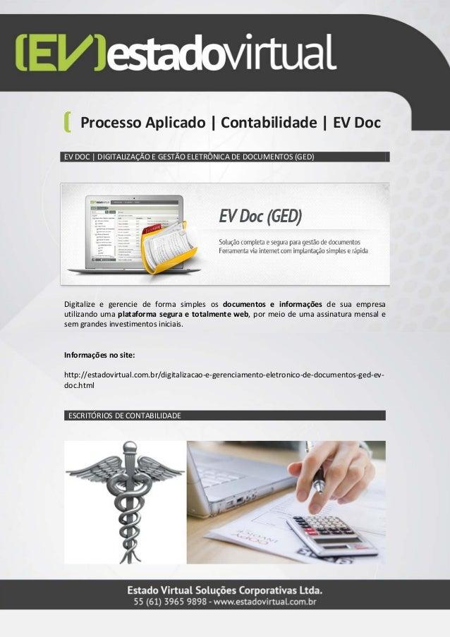 Processo Aplicado | Contabilidade | EV DocEV DOC | DIGITALIZAÇÃO E GESTÃO ELETRÔNICA DE DOCUMENTOS (GED)Digitalize e geren...