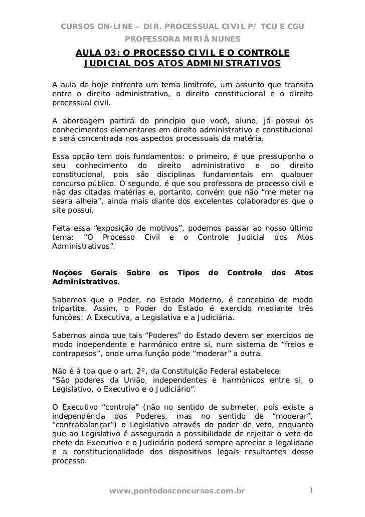 CURSOS ON-LINE – DIR. PROCESSUAL CIVIL P/ TCU E CGU                   PROFESSORA MIRIÃ NUNES      AULA 03: O PROCESSO CIVI...