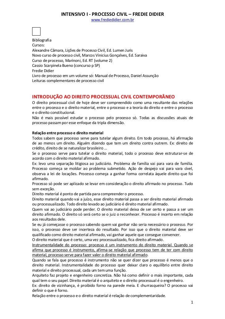 INTENSIVO I - PROCESSO CIVIL – FREDIE DIDIER                                   www.frediedidier.com.brBibliografiaCursos:A...