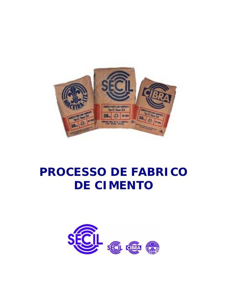 PROCESSO DE FABRICO    DE CIMENTO