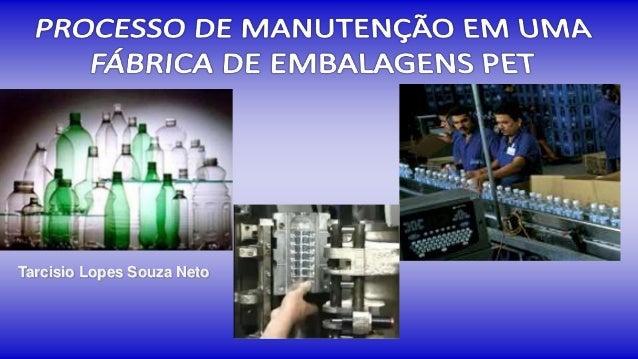 Tarcisio Lopes Souza Neto