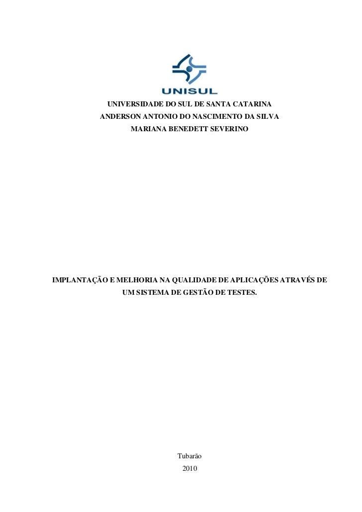 Projeto de Conclusão de Curso - Anderson Nascimento / Mariana Benedett