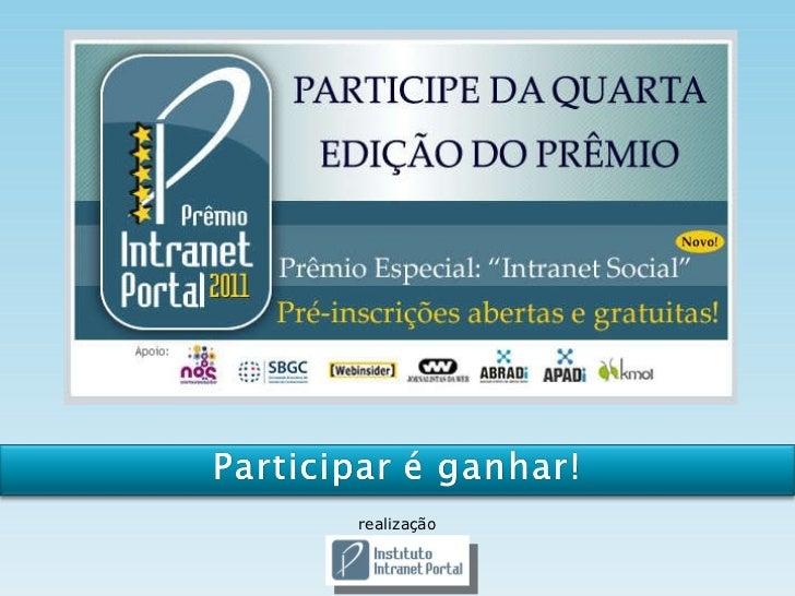 Prêmio Intranet Portal 2011 - Participe!