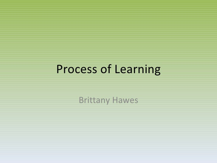 Process of Learning Brittany Hawes