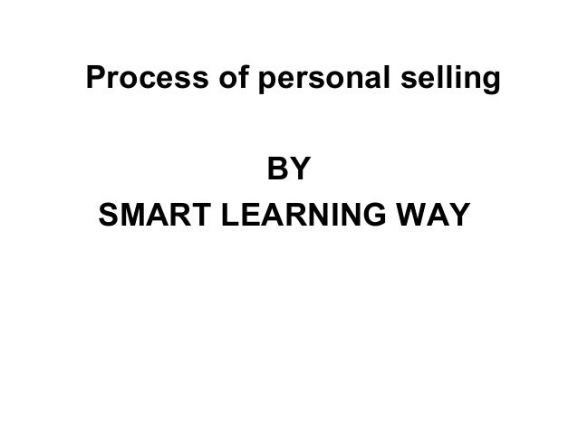 Process of personal selling