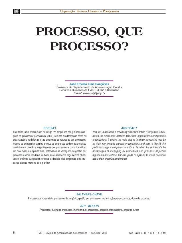 8 RAE • v. 40 • n. 4 • Out./Dez. 2000 Organização, Recursos Humanos e Planejamento PROCESSO, QUE PROCESSO? ABSTRACT This t...