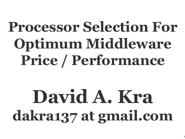 Processor Selection for Optimum Middleware Price Performance