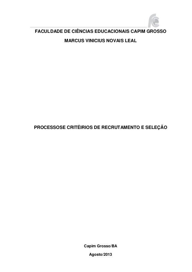 FACULDADE DE CIÊNCIAS EDUCACIONAIS CAPIM GROSSO MARCUS VINICIUS NOVAIS LEAL  PROCESSOSE CRITÉIRIOS DE RECRUTAMENTO E SELEÇ...