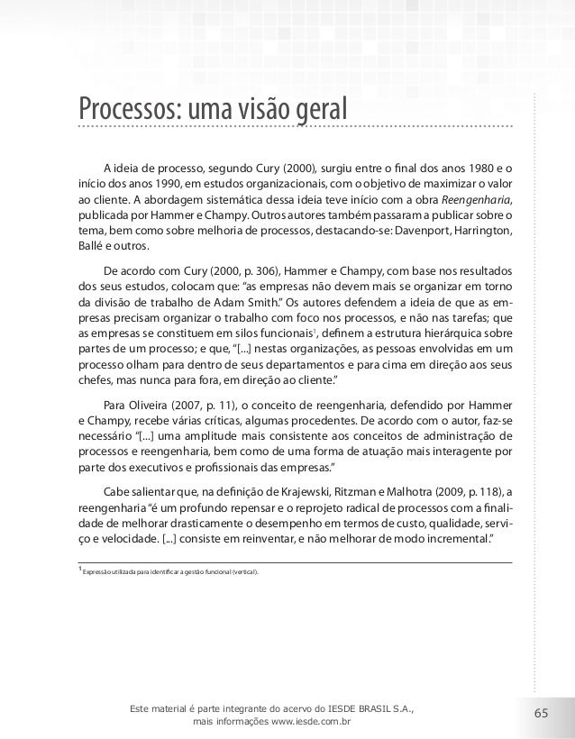 65 Processos: uma visão geral A ideia de processo, segundo Cury (2000), surgiu entre o final dos anos 1980 e o início dos ...