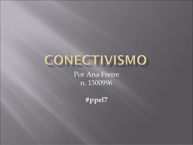 Por Ana Freire n. 1300996 #ppel7