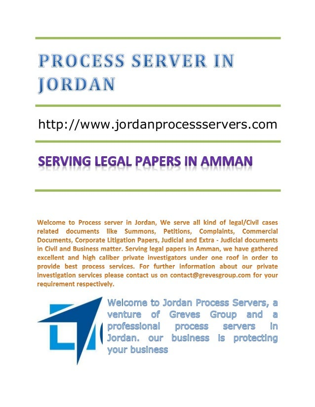 Process Server in Jordan -Serving Legal Papers in Amman