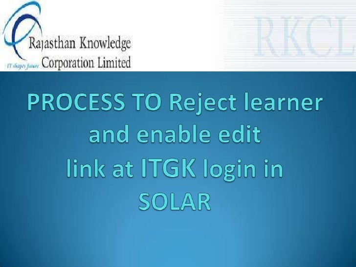 Process to Reject learner and Enable Edit link