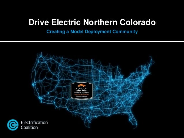Drive Electric Northern Colorado Creating a Model Deployment Community