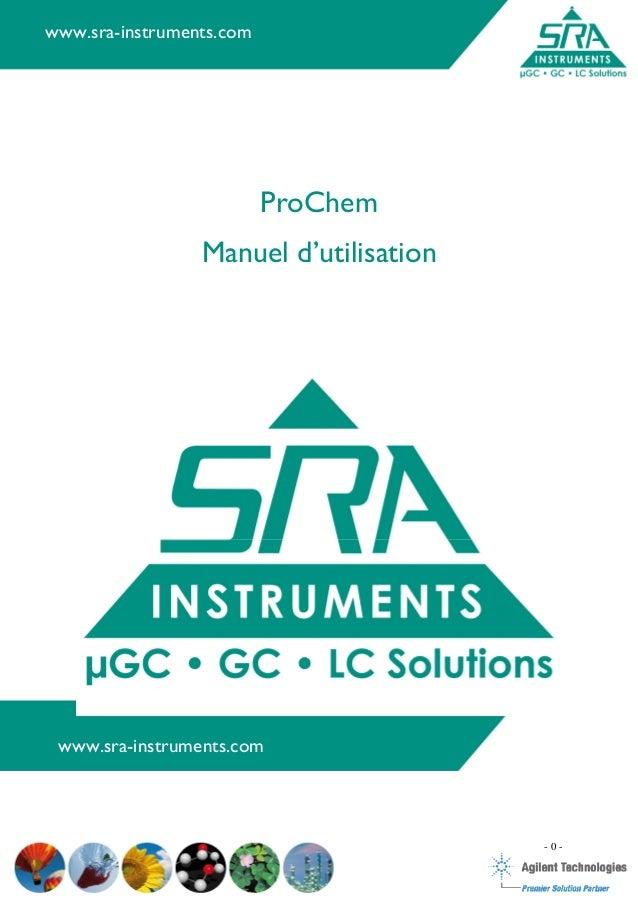 Manuel d'utilisation Prochem - 0 - ww ProChem Manuel d'utilisation www.sra-instruments.com www.sra-instruments.com