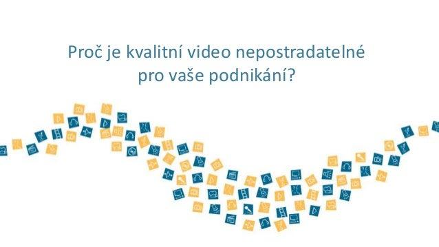 Proč je video nepostradatelné pro Vaše podnikání?