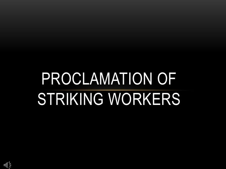 Proclamation of striking workers<br />