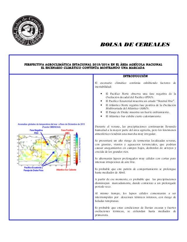BOLSA DE CEREALES  PERSPECTIVA AGROCLIMÁTICA ESTACIONAL 2013/2014 EN EL ÁREA AGRÍCOLA NACIONAL EL ESCENARIO CLIMÁTICO CONT...