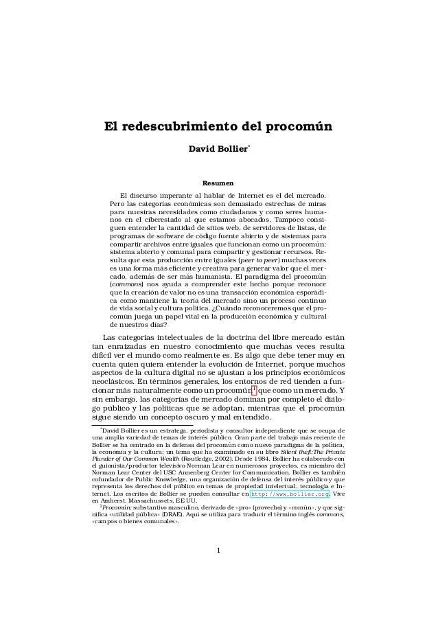 El redescubrimiento del procomun                                  ´                                   David Bollier*      ...