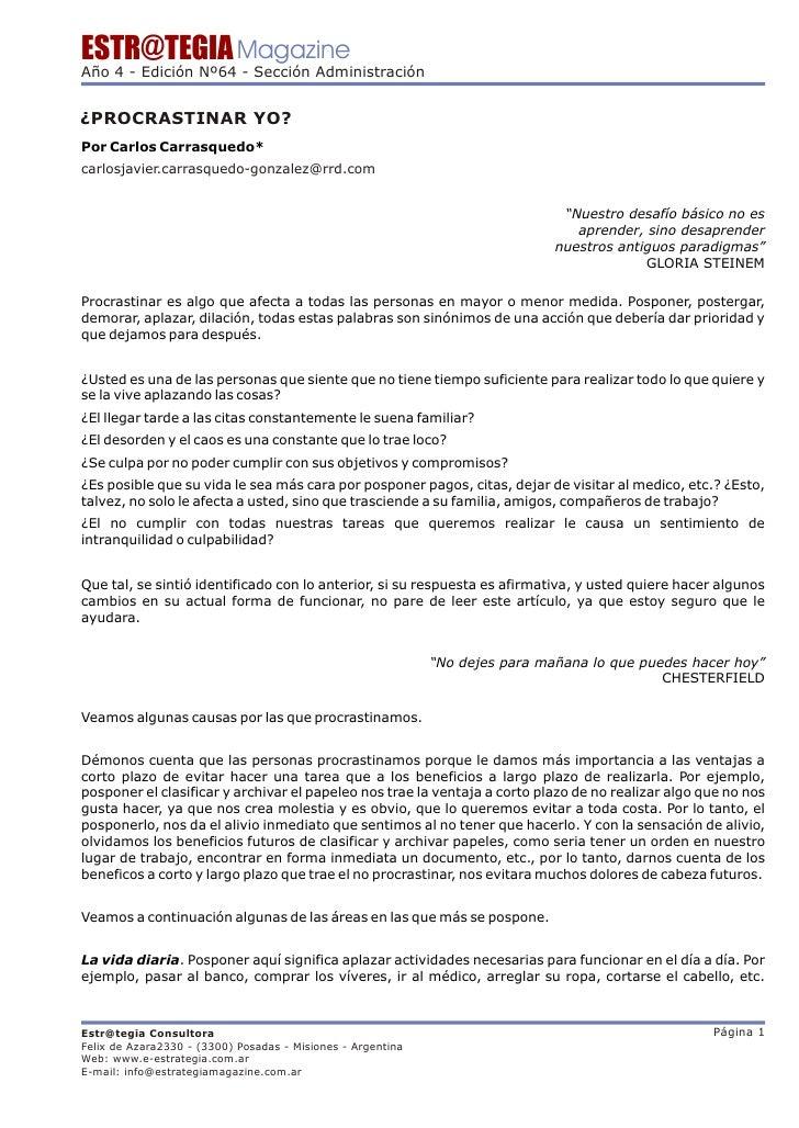 ESTR@TEGIA Magazine Año 4 - Edición Nº64 - Sección Administración   ¿PROCRASTINAR YO? Por Carlos Carrasquedo* carlosjavier...
