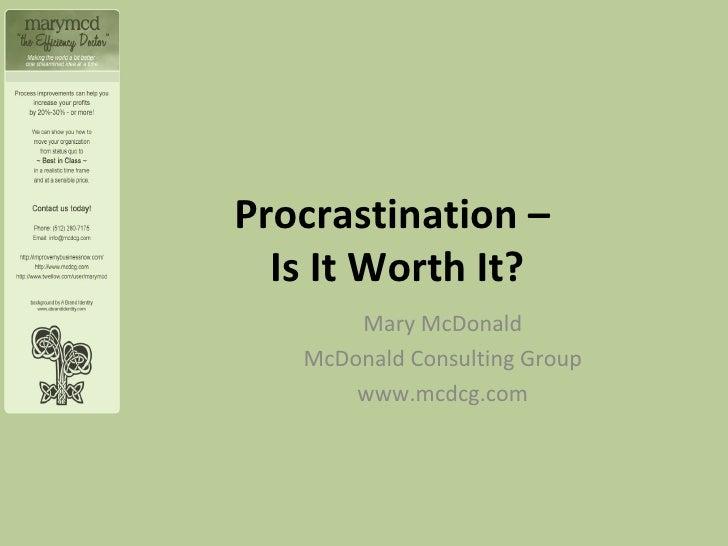 Taming Procrastination