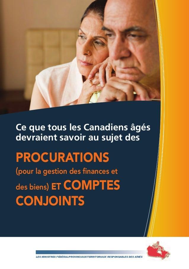 Ce que tous les Canadiens âgés devraientsavoir au sujet des Procurations (pour la gestion des finances et des biens) etc...