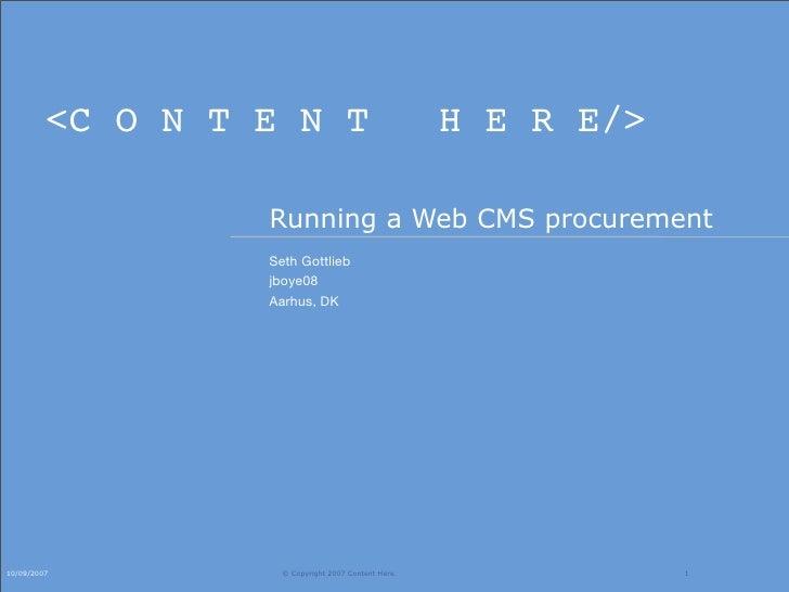 <C O N T E N T                              H E R E/>                    Running a Web CMS procurement                   S...