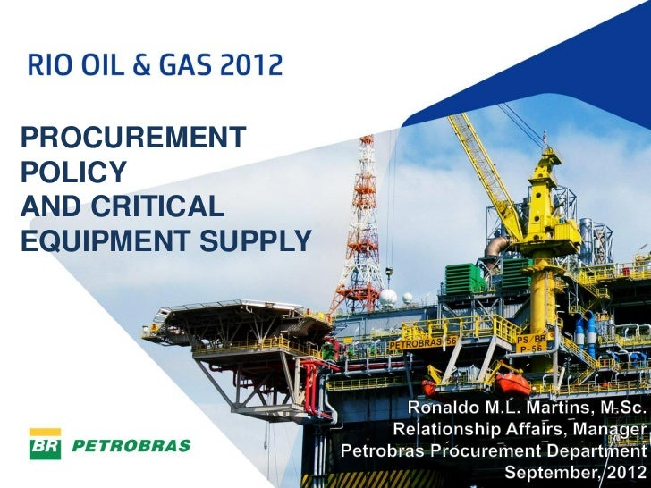 Procurement Policy and Critical Equipment Supply - Rio Oil & Gas 2012