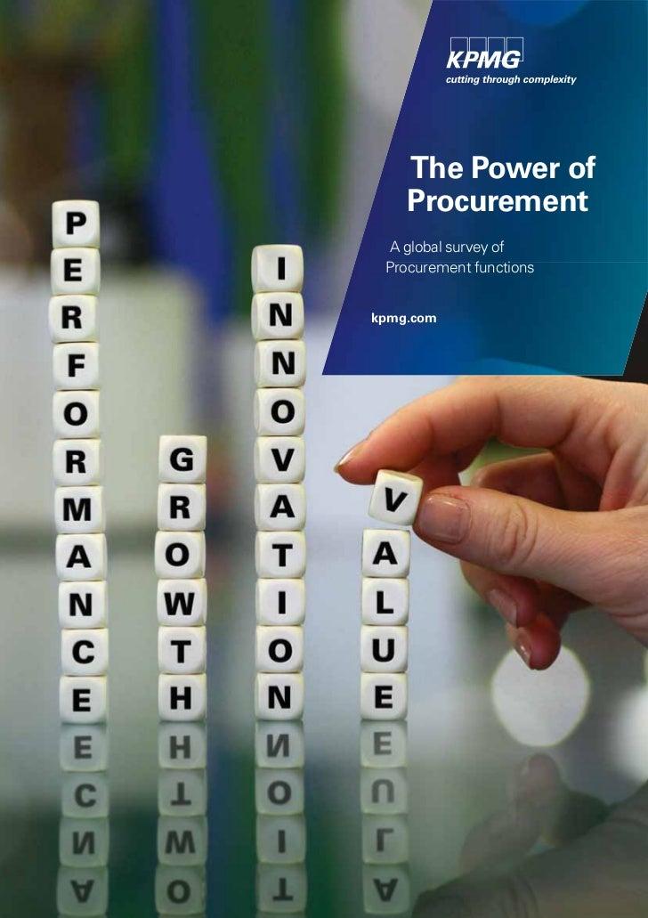 The Power of    Procurement  A global survey of Procurement functionskpmg.com