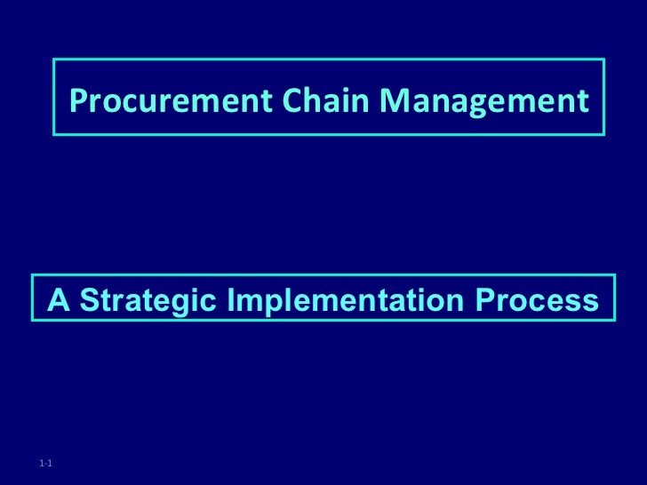 Procurement Chain Management A Strategic Implementation Process1-1