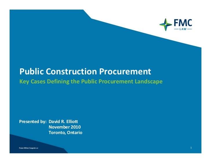 PublicConstructionProcurementKeyCasesDefiningthePublicProcurementLandscapePresentedby:DavidR.Elliott         ...