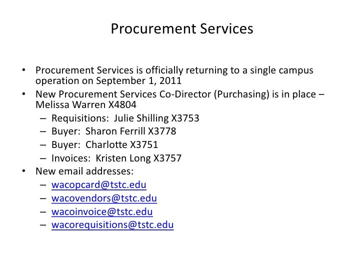 Procurement Services<br />Procurement Services is officially returning to a single campus operation on September 1, 2011<b...