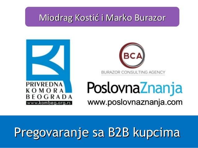 Prodajno pregovaranje sa b2b kupcima prezentacija poslovnaznanja