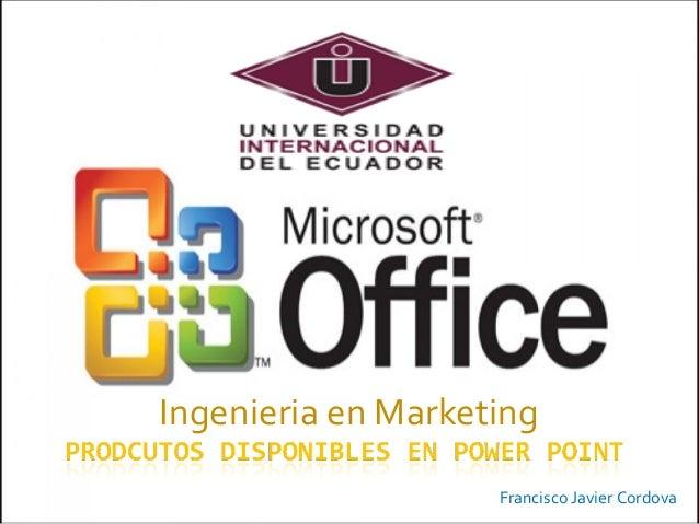 Ingenieria en Marketing Francisco Javier Cordova