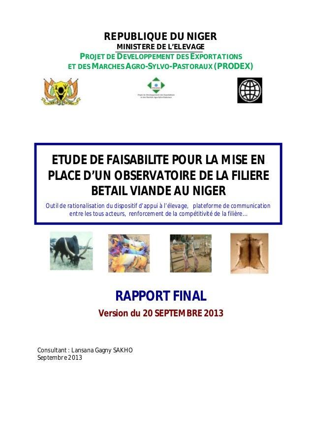 REPUBLIQUE DU NIGER MINISTERE DE L'ELEVAGE PROJET DE DEVELOPPEMENT DES EXPORTATIONS ET DES MARCHES AGRO-SYLVO-PASTORAUX (P...