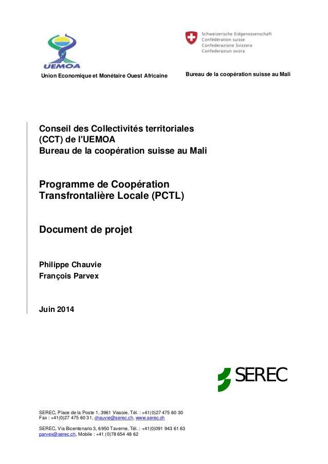 Union Economique et Monétaire Ouest Africaine Bureau de la coopération suisse au Mali SEREC, Place de la Poste 1, 3961 Vis...