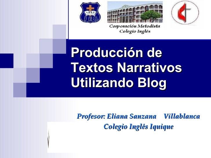 ProduccióN De Textos Narrativos Utilizando Blog