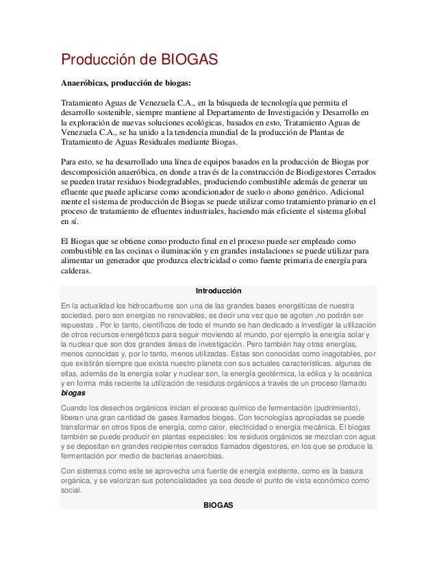 Producción de BIOGASAnaeróbicas, producción de biogas:Tratamiento Aguas de Venezuela C.A., en la búsqueda de tecnología qu...