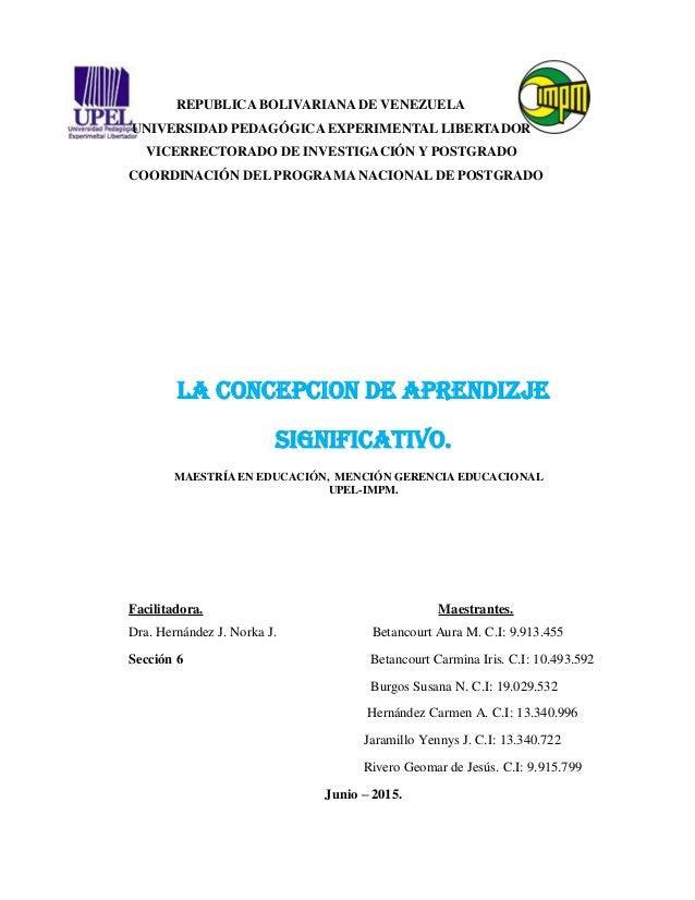 REPUBLICA BOLIVARIANA DE VENEZUELA UNIVERSIDAD PEDAGÓGICA EXPERIMENTAL LIBERTADOR VICERRECTORADO DE INVESTIGACIÓN Y POSTGR...
