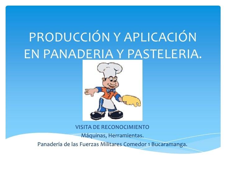 Producci n y aplicaci n en panaderia y pasteleria for Maquinaria y utensilios para la produccion culinaria