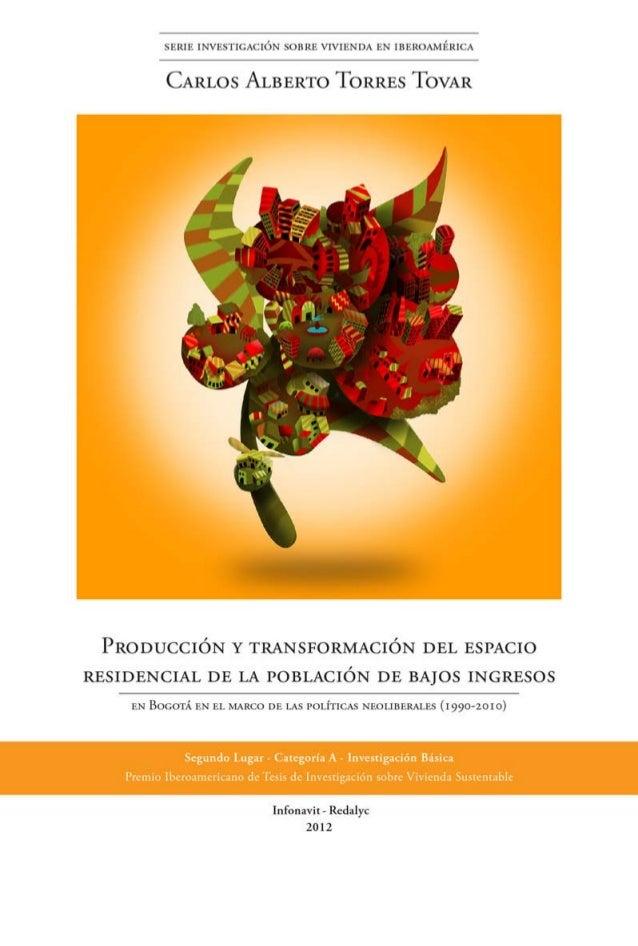 Producción y transformación del espacio residencial de la Población de Bajos Ingresos