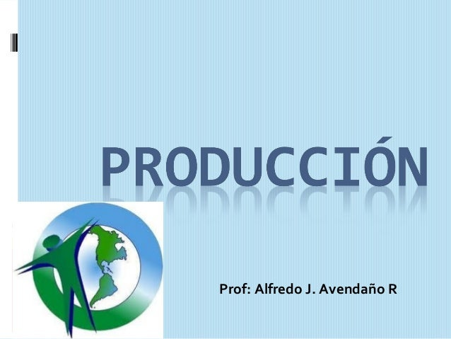 Prof: Alfredo J. Avendaño R