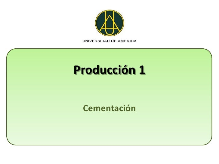 Produccion 1(clase 3)version intersemestral