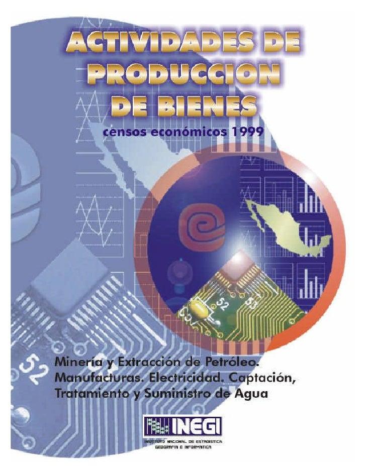 Censos Económicos 1999 Actividades de Producción de Bienes